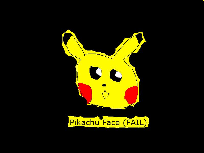 Pikachu face (FAIL)