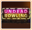 Undead Bowling